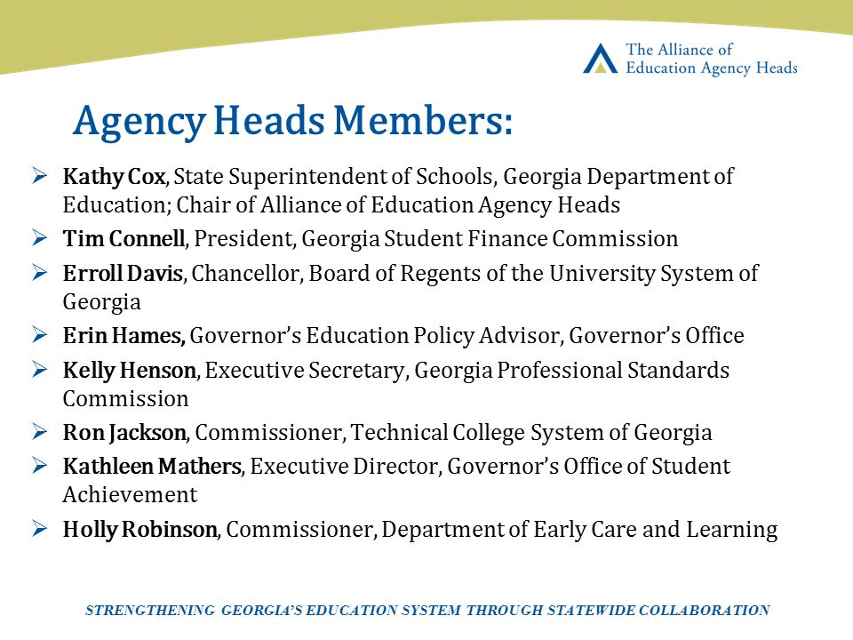 Page 5 AEAH-Communications Team | 5/14/07 Agency Heads Members:  Kathy Cox, State Superintendent of Schools, Georgia Department of Education; Chair o