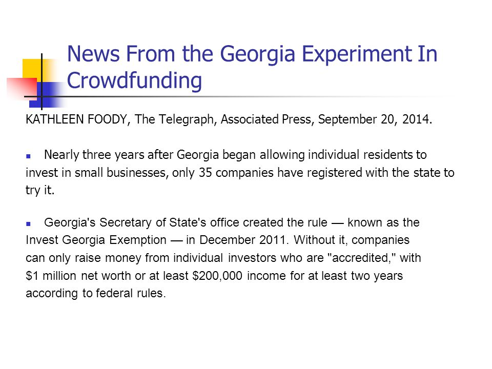 News From the Georgia Experiment In Crowdfunding KATHLEEN FOODY, The Telegraph, Associated Press, September 20, 2014.