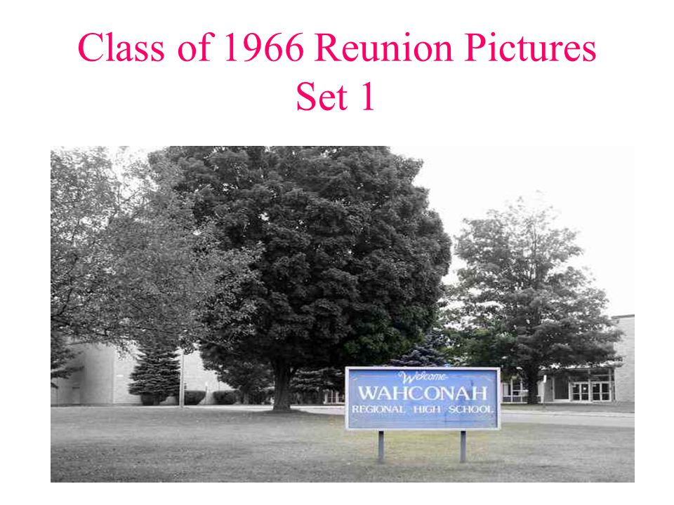 Class of 1966 Reunion Pictures Set 1