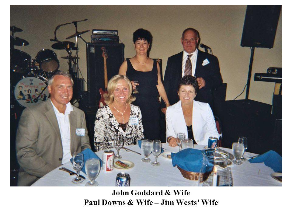 John Goddard & Wife Paul Downs & Wife – Jim Wests' Wife