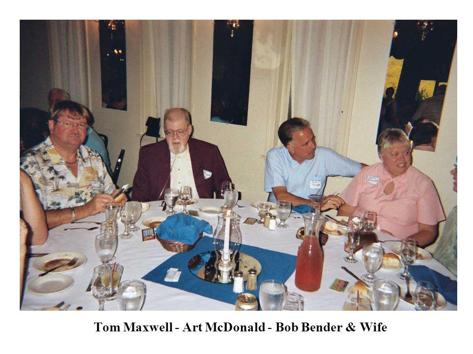 Tom Maxwell - Art McDonald - Bob Bender & Wife
