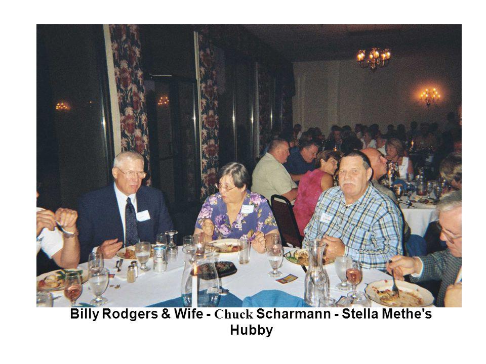 Billy Rodgers & Wife - Chuck Scharmann - Stella Methe s Hubby