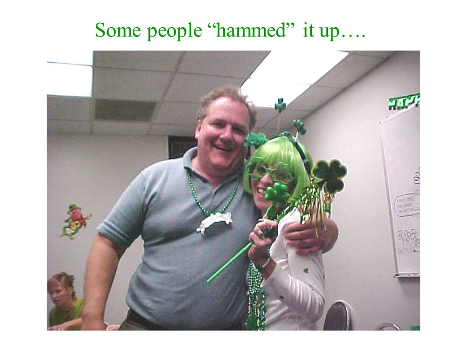 Some people hammed it up….