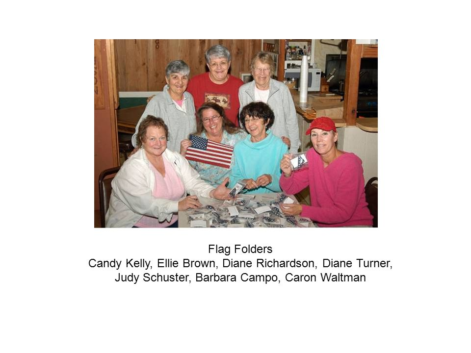 Flag Folders Candy Kelly, Ellie Brown, Diane Richardson, Diane Turner, Judy Schuster, Barbara Campo, Caron Waltman