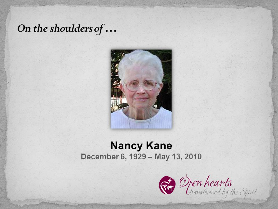 Nancy Kane December 6, 1929 – May 13, 2010