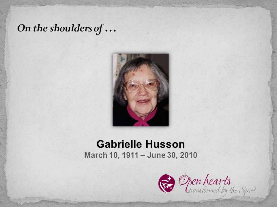 Gabrielle Husson March 10, 1911 – June 30, 2010