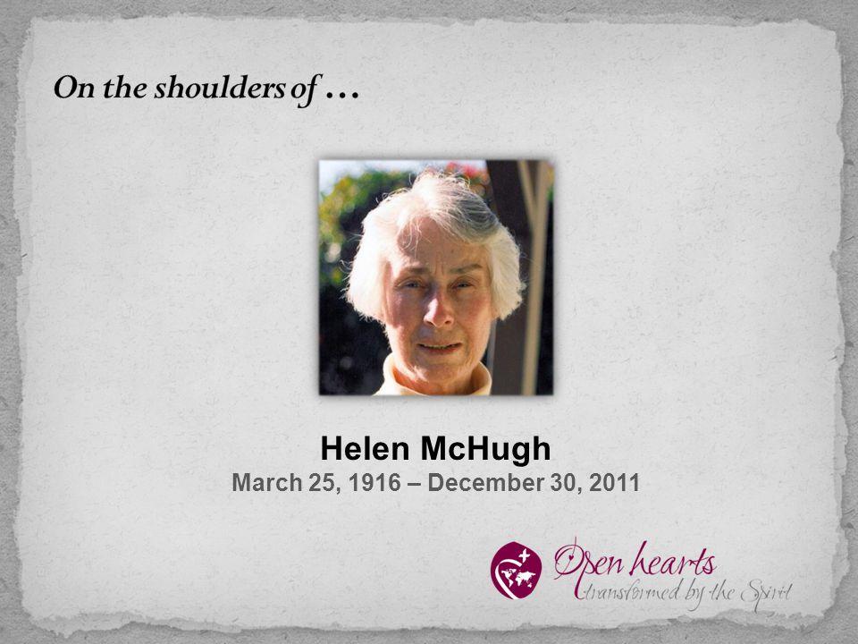 Helen McHugh March 25, 1916 – December 30, 2011
