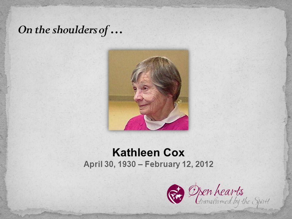 Kathleen Cox April 30, 1930 – February 12, 2012