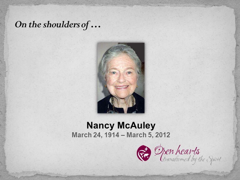 Nancy McAuley March 24, 1914 – March 5, 2012