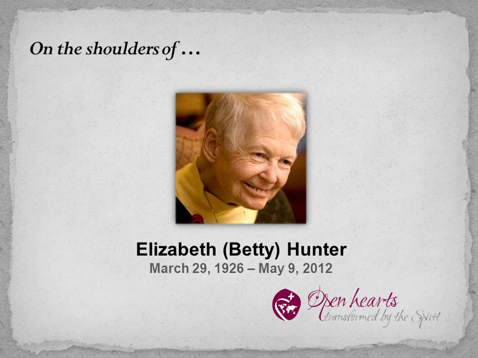 Elizabeth (Betty) Hunter March 29, 1926 – May 9, 2012
