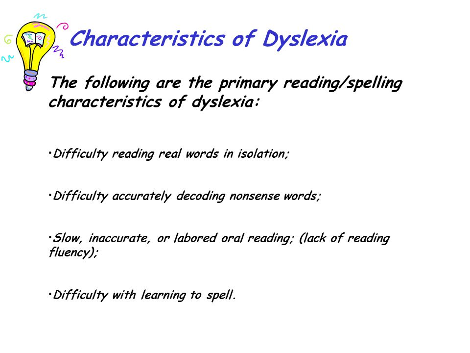 The reading/spelling characteristics are the result of difficulty with the following: The development of phonological awareness, including segmenting, blending, and manipulating sounds in words.