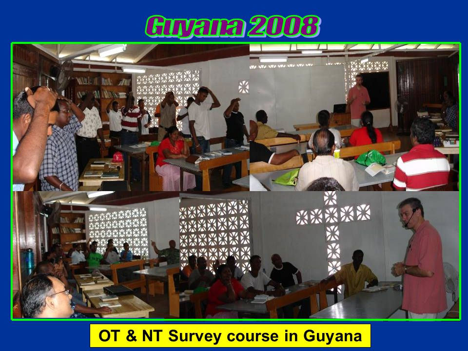 OT & NT Survey course in Guyana