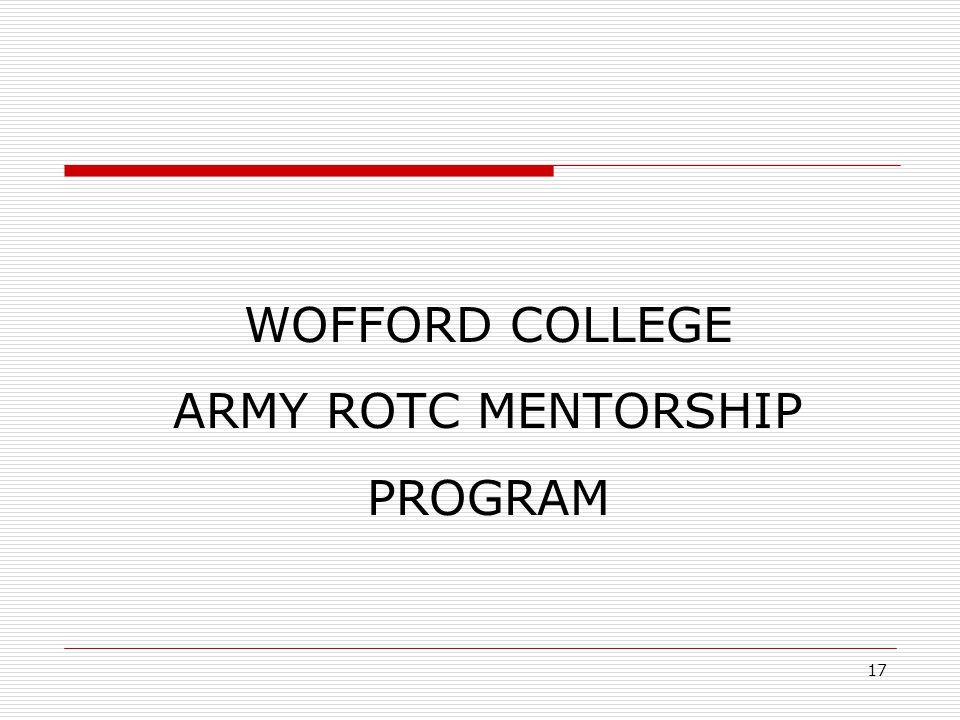 WOFFORD COLLEGE ARMY ROTC MENTORSHIP PROGRAM 17
