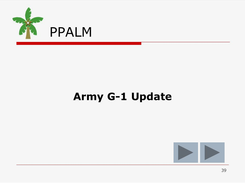 39 PPALM Army G-1 Update