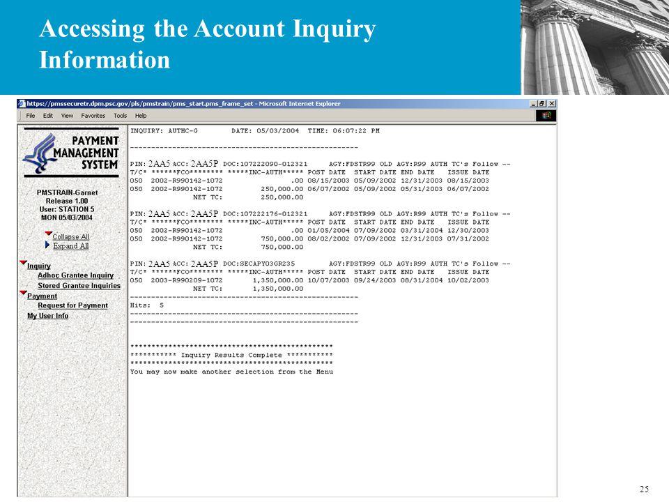 25 2AA5P2AA5 2AA5P2AA5 2AA5P2AA5 Accessing the Account Inquiry Information