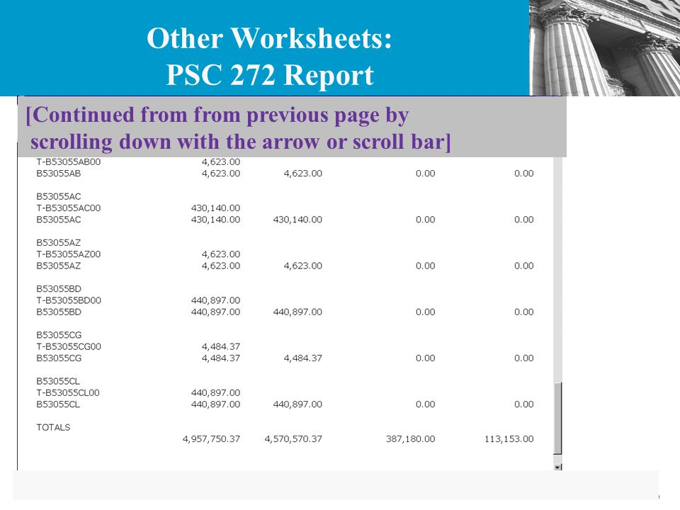 70 [Continued from from previous page by scrolling down with the arrow or scroll bar] Other Worksheets: PSC 272 Report