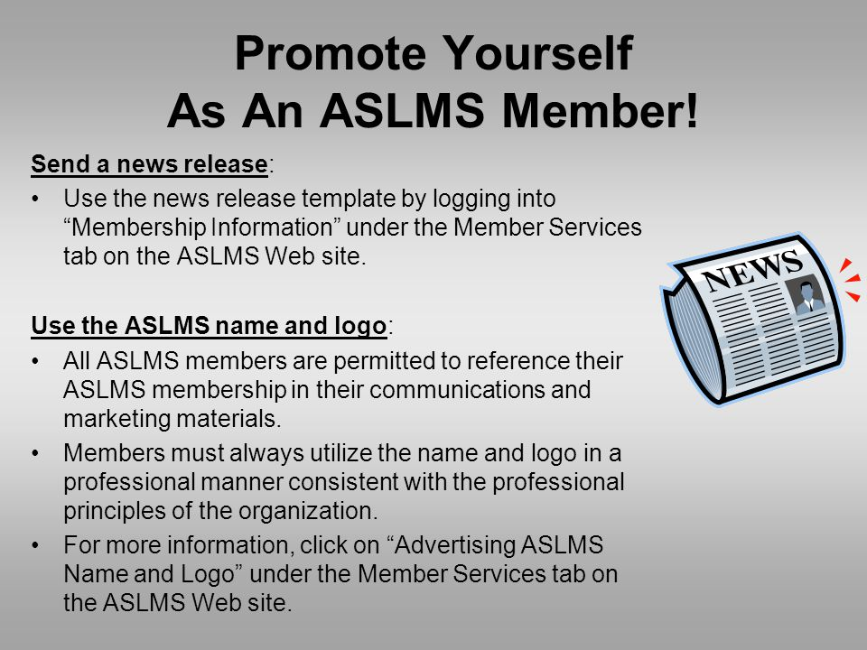 Promote Yourself As An ASLMS Member.