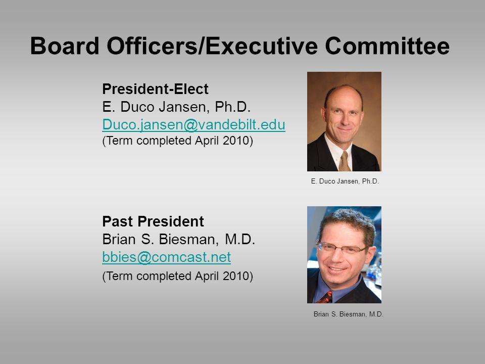 President-Elect E. Duco Jansen, Ph.D.