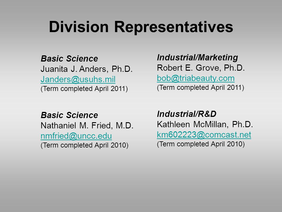 Division Representatives Basic Science Juanita J. Anders, Ph.D.