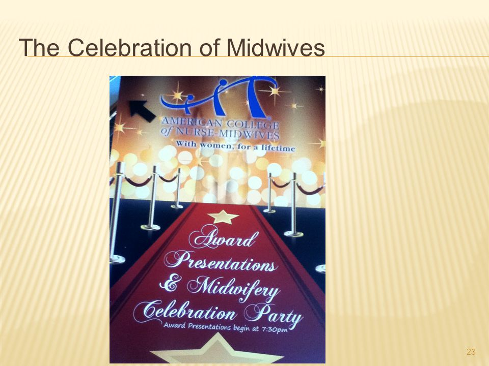 23 The Celebration of Midwives