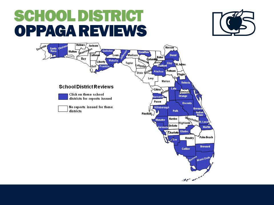 SCHOOL DISTRICT OPPAGA REVIEWS