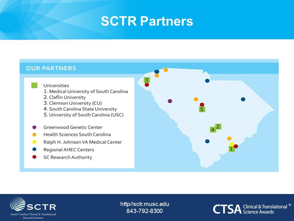 SCTR Partners http//sctr.musc.edu 843-792-8300