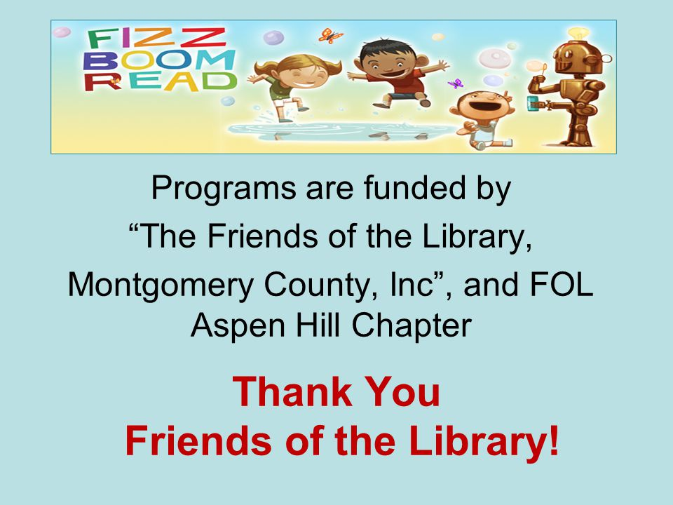 Thank You Friends of the Library.