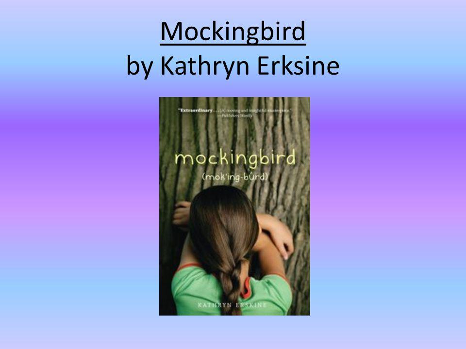 Mockingbird by Kathryn Erksine