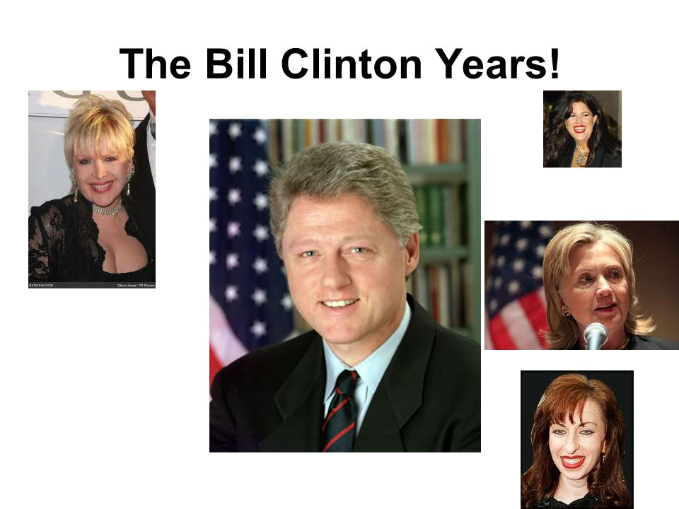 The Bill Clinton Years!