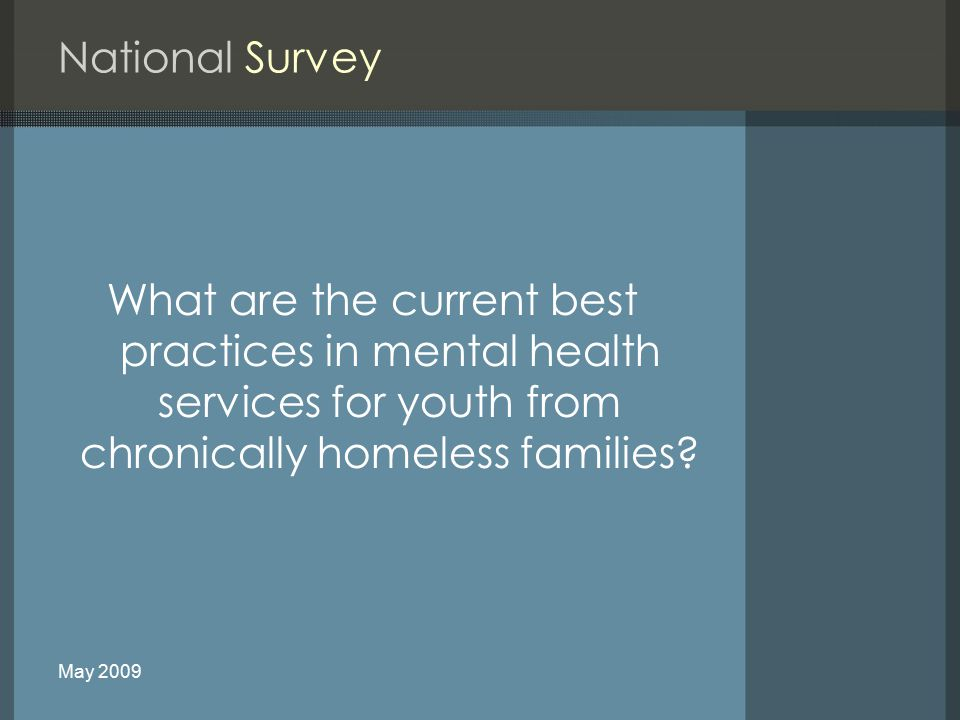What are the current best practices in mental health services for youth from chronically homeless families.