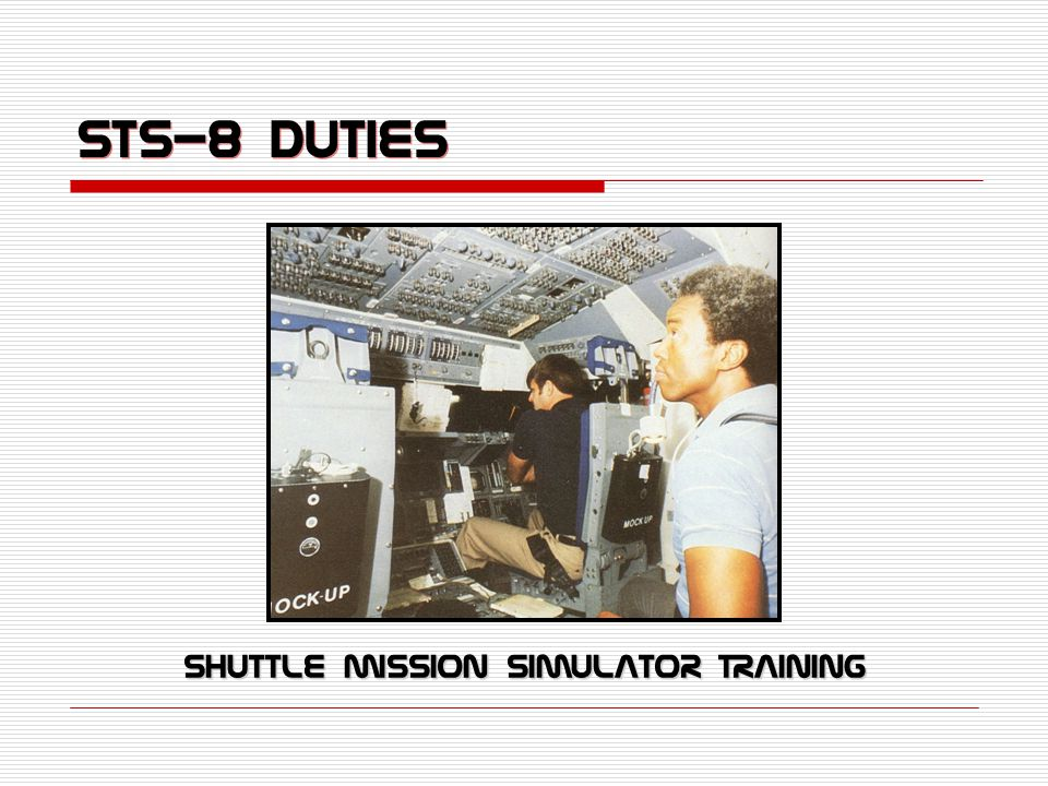 STS-8 Duties Shuttle Mission Simulator Training