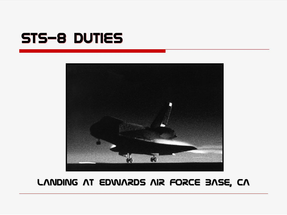 STS-8 Duties Landing at Edwards Air Force Base, Ca