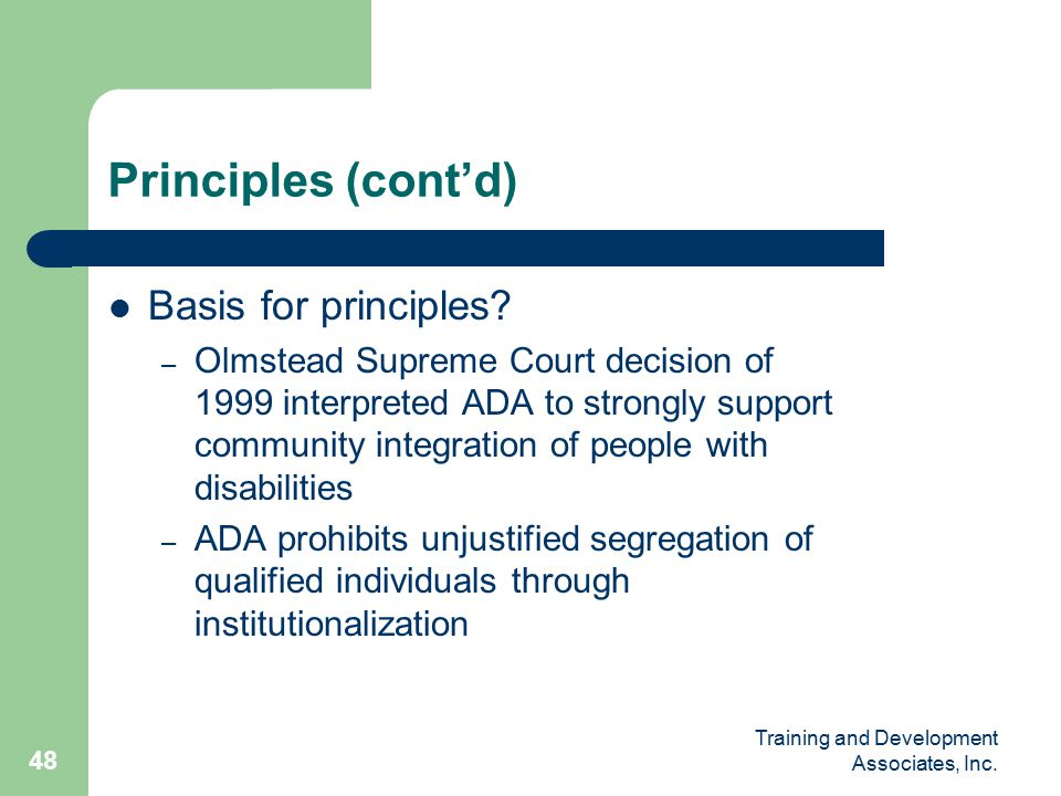 Training and Development Associates, Inc. 48 Basis for principles.