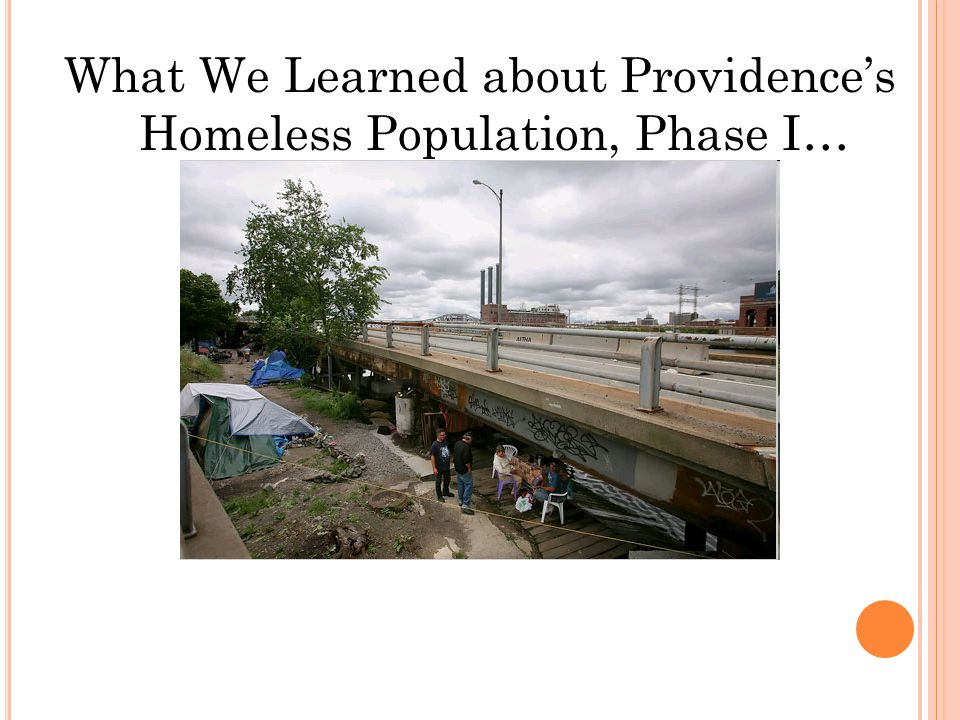 What We Learned about Providence's Homeless Population, Phase I…