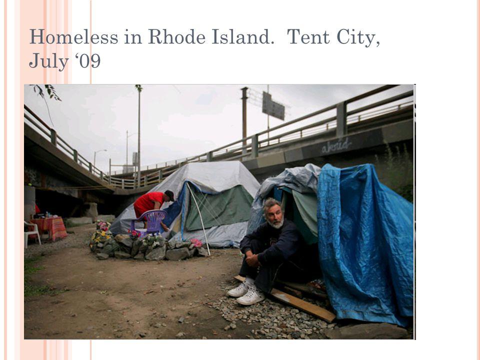 Homeless in Rhode Island. Tent City, July '09