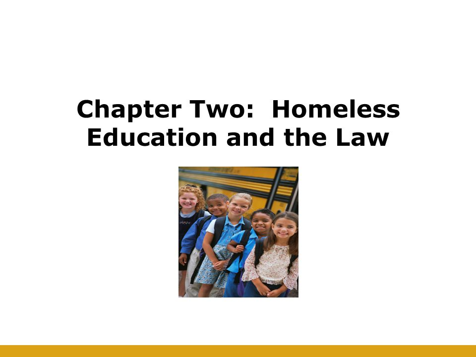 Chapter Two: Homeless Education and the Law