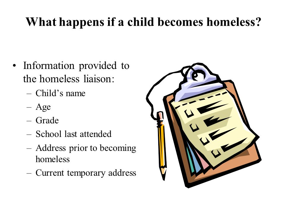 What happens if a child becomes homeless.