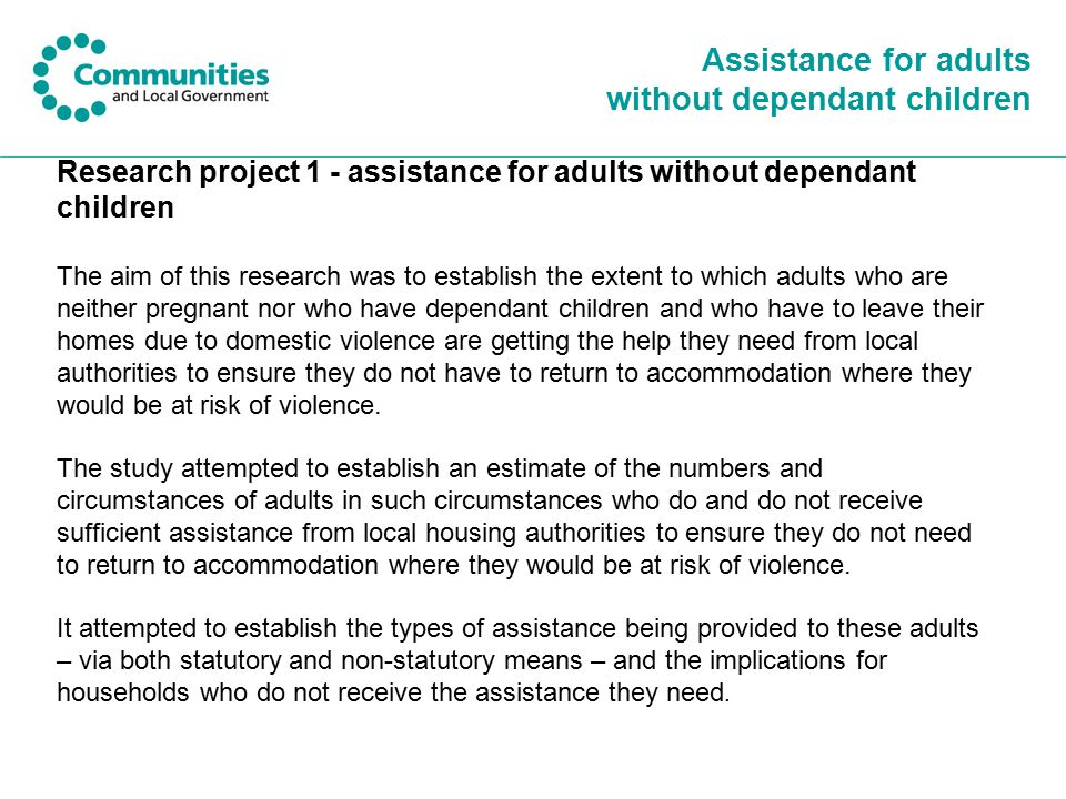 Assistance for adults without dependant children Research project 1 - assistance for adults without dependant children The aim of this research was to