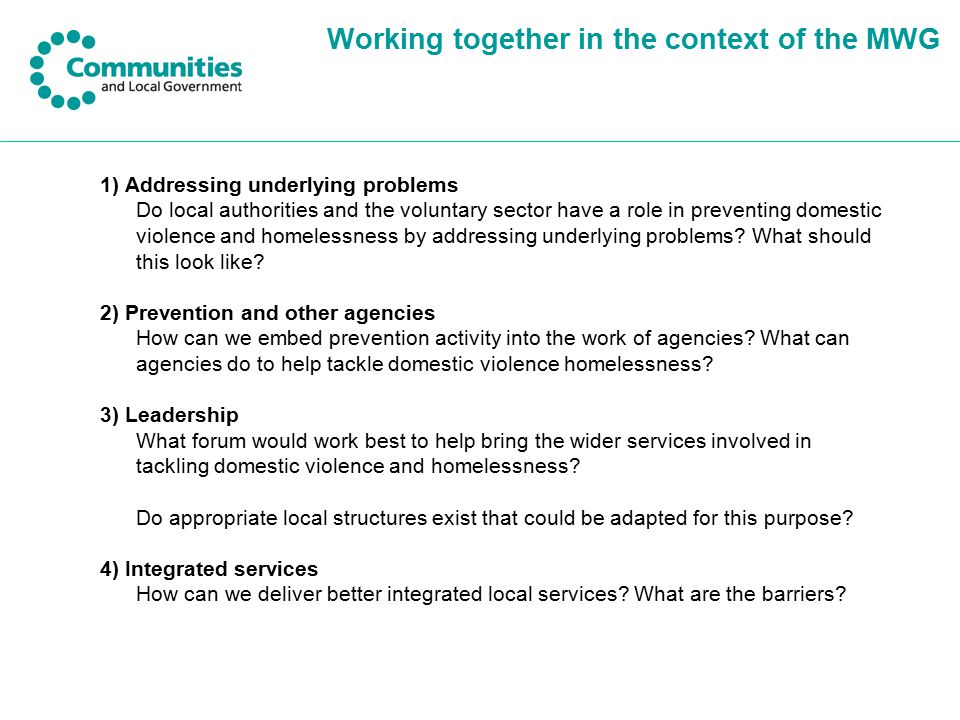 Working together in the context of the MWG 1) Addressing underlying problems Do local authorities and the voluntary sector have a role in preventing d
