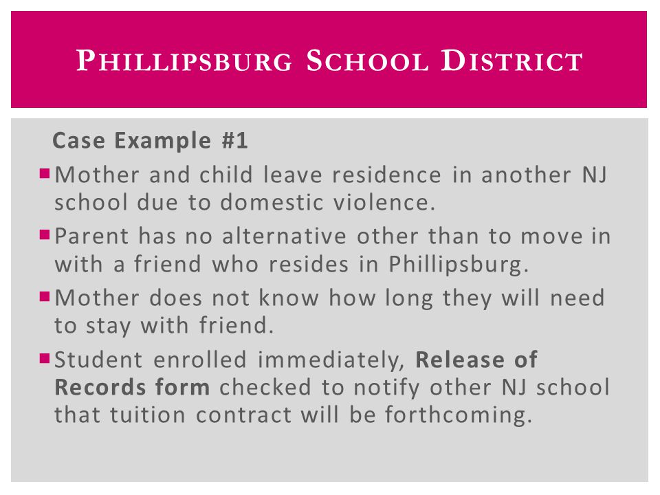 Case Example #2  Family is evicted from residence in Easton, Pennsylvania and has no where to live  Family moves in with the Grandmother in Phillipsburg, NJ  Family contacts Central Registration.