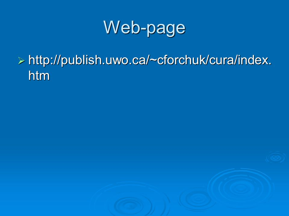 Web-page  http://publish.uwo.ca/~cforchuk/cura/index. htm