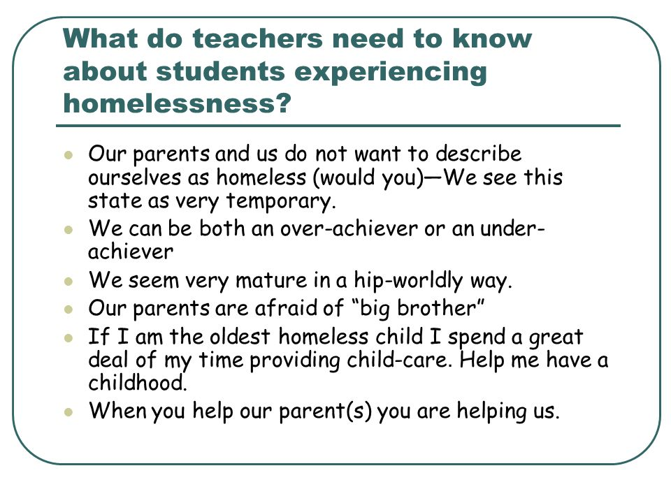 What do teachers need to know about students experiencing homelessness.