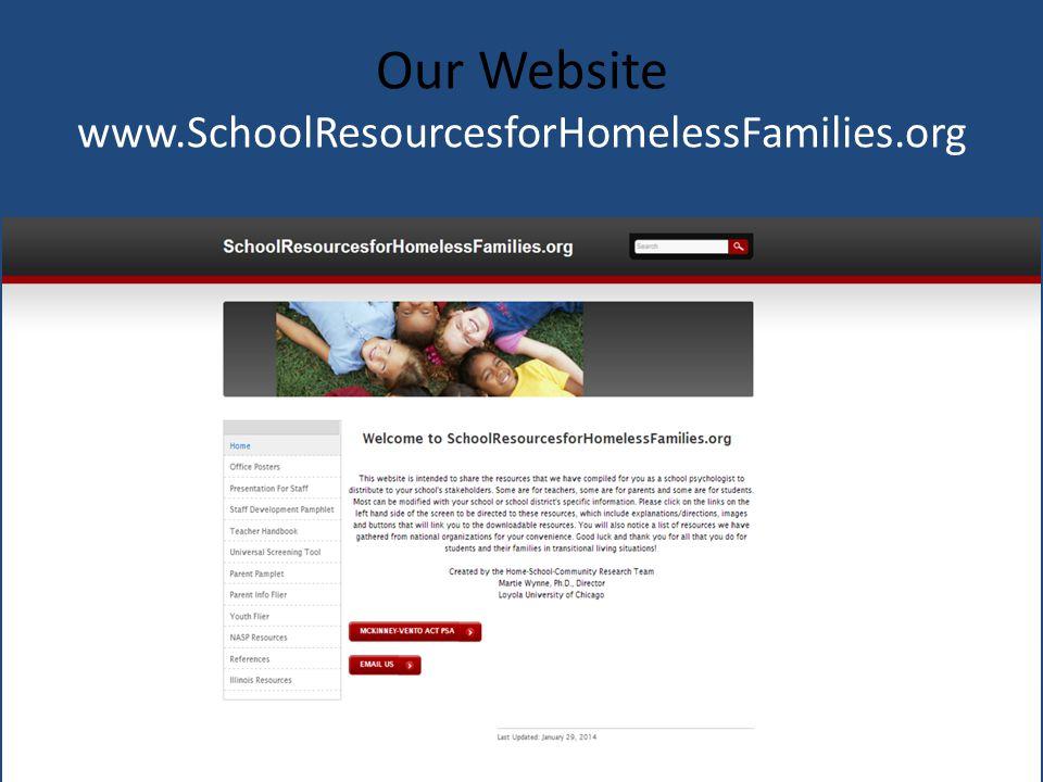 Our Website www.SchoolResourcesforHomelessFamilies.org