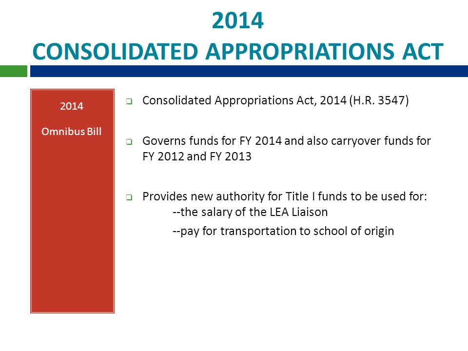 2014 CONSOLIDATED APPROPRIATIONS ACT 2014 Omnibus Bill  Consolidated Appropriations Act, 2014 (H.R.