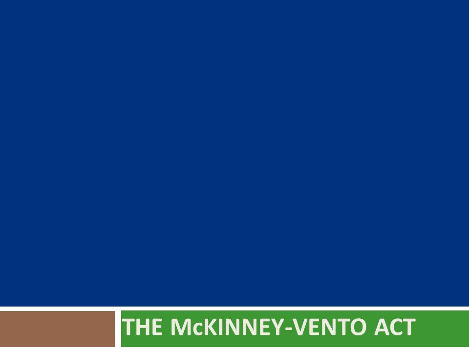 THE McKINNEY-VENTO ACT