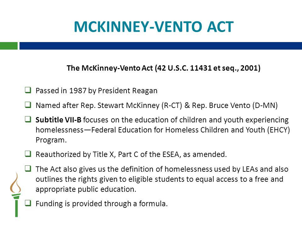 The McKinney-Vento Act (42 U.S.C.