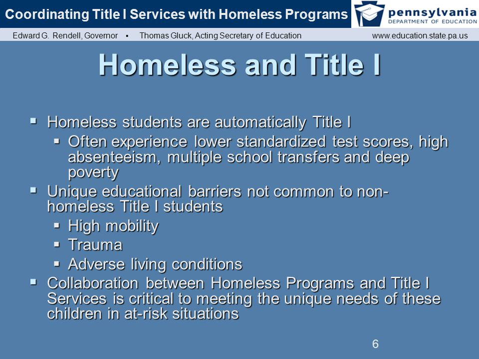 7 Why Are Homeless Children Automatically Entitled to Title I.