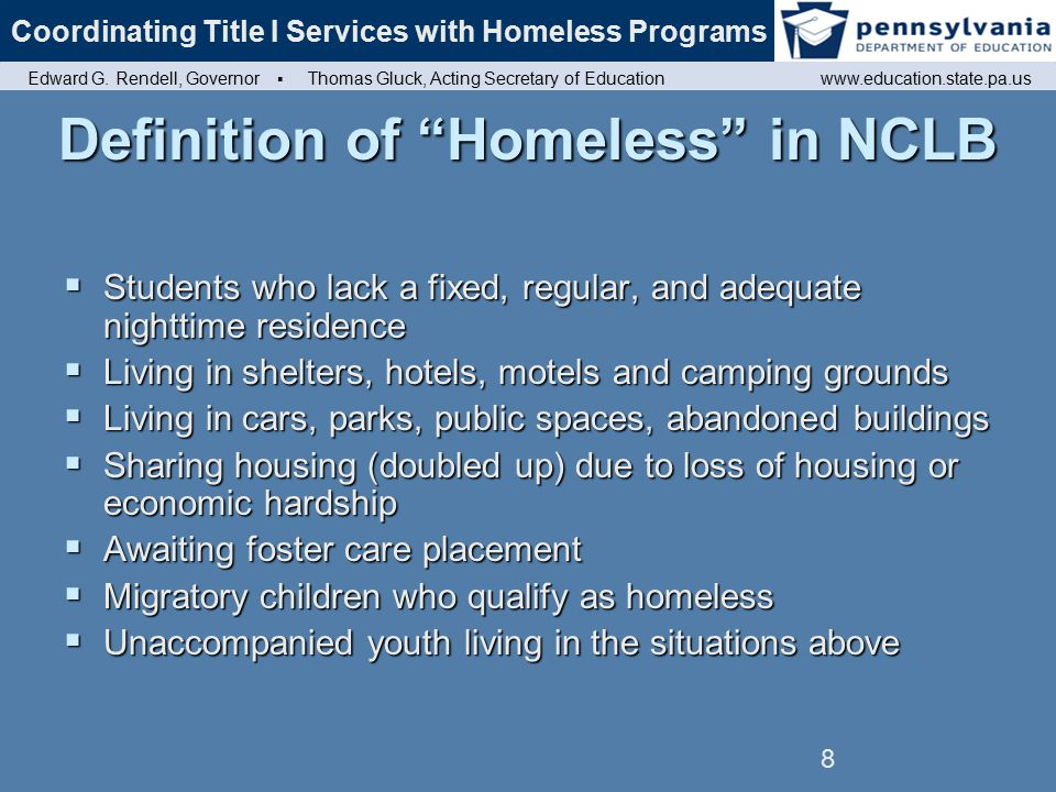 9 Role of Regional & Site Coordinators Expedite enrollment for homeless in public education.