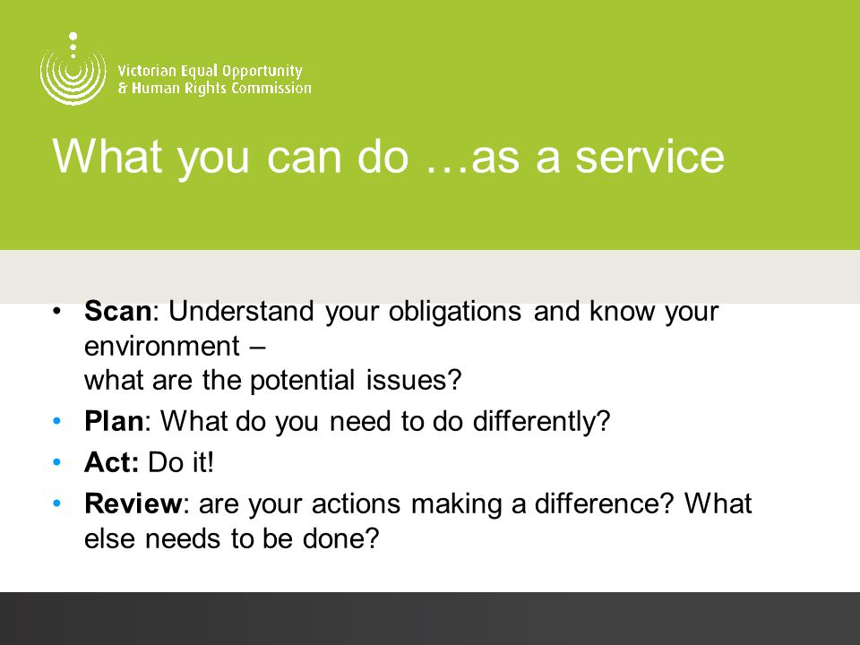 What you can do …as a service Scan: Understand your obligations and know your environment – what are the potential issues? Plan: What do you need to d