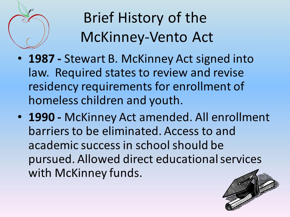 Brief History of the McKinney-Vento Act 1987 - Stewart B.